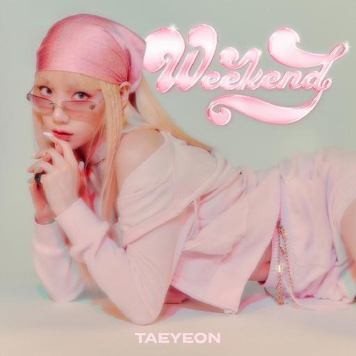 太妍(TAEYEON) - Weekend